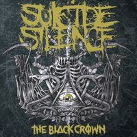 Suicide Silence - Black Crown [Import]