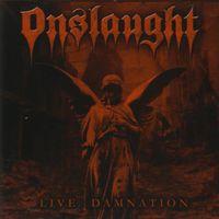 Onslaught - Live Damnation (Arg)