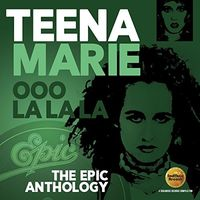 Teena Marie - Ooo La La La: Epic Anthology