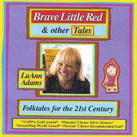 LuAnn Adams - Brave Little Red & Other Tales
