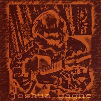 Joshua Gagne - Joshua Gagne