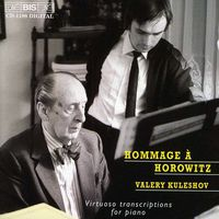 Valery Kuleshov - Horowitz: Virtuoso Transcriptions For Piano