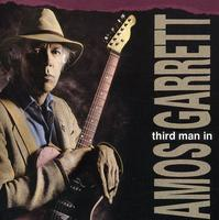 Amos Garrett - Third Man in