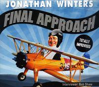 Jonathan Winters - Final Approach