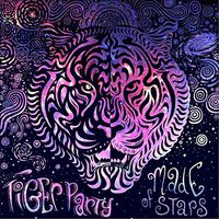 Tiger Party - Made Of Stars