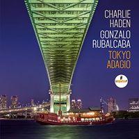 Charlie Haden - Tokyo Adagio