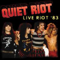 Quiet Riot - Live Riot 83