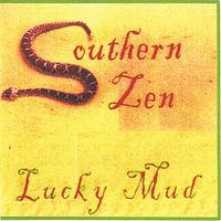 Lucky Mud - Southern Zen