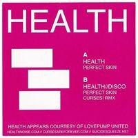 Health - Perfect Skin / Curses! Rmx