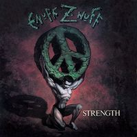 Enuff Z'Nuff - Strength (Bonus Tracks) [Deluxe] [Remastered] (Uk)