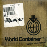 The Tragically Hip - World Container [Digipak] (Can)