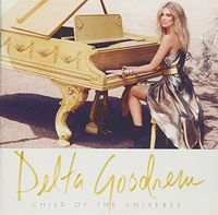 Delta Goodrem - Child Of The Universe (Aus)