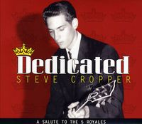 Steve Cropper - Dedicated
