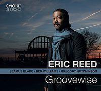 Eric Reed - Groovewise [Digipak]