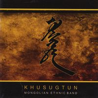 Khusugtun - Khusugtun Ethnic-Ballad Group