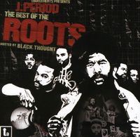 The Roots - The Best Of The Roots [Explicit Content]