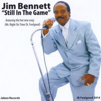 Jim Bennett - Jim Bennett (Still in the Game)