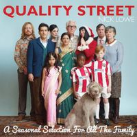 Nick Lowe - Quality Street: A Seasonal Selection For The Whole Family