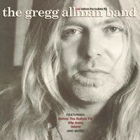 Gregg Allman - Just Before The Bullets Fly
