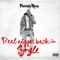 Philthy Rich - Real N-Ggas Back In Style [Digipak]