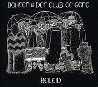 Bohren & Der Club Of Gore - Beileid [Import]