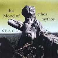 Mood Of Space - Ethos Mythos