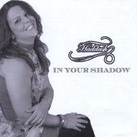 Haddash - In Your Shadow