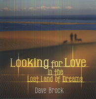 Dave Brock - Looking For Love In The Lost Land Of Dreams [Import]