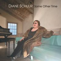 Diane Schuur - Some Other Time