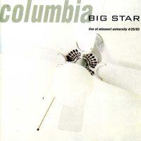 Big Star - Columbia Live At The Missouri University [Import]
