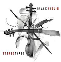 Black Violin - Stereotypes