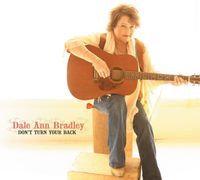 Dale Ann Bradley - Don't Turn Your Back