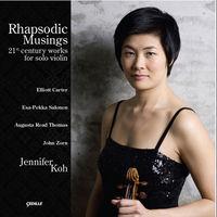 Jennifer Koh - Rhapsodic Musings: 21st Century Works For Solo