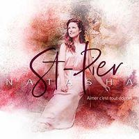 St-Natasha Pier - Aimer C'est Tout Donner (Can)
