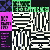 Desmond Dekker & The Aces - 0.0.7 Shanty Town
