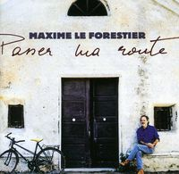 Maxime Le Forestier - Passer Ma Route [Import]