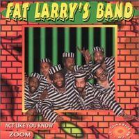 Fat Larry's Band - Act Like You Know/Zoom [Import]