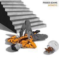 Pissed Jeans - Honeys [Vinyl]