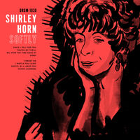 Shirley Horn - Softly [Indie Exclusive Limited Edition White LP]