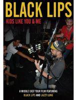 The Black Lips - Kids Like You & Me