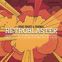 Doug Spartz - Retroblaster