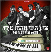 Maharajas - You Can't Beat Youth