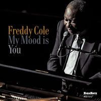Freddy Cole - My Mood Is You