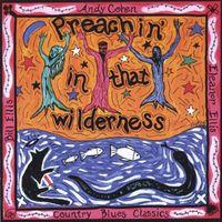 Cohen/Radcliffe - Preachin in That Wilderness