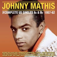 Johnny Mathis - Complete Us Singles A's & B's 1957-62