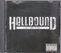 Hellbound - Din't Hear No Bell