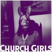 Church Girls - Church Girls
