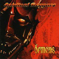 Spiritual Beggars - Demons [Import]