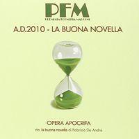 Premiata Forneria Marconi - Ad2010-La Buona Novella