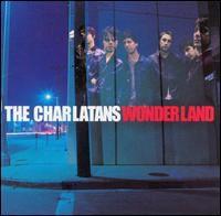 The Charlatans UK - Wonderland